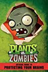 Plants vs. Zombies: Official Guide to Protecting Your Brains