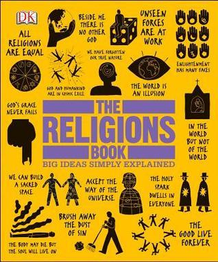 Big Ideas Simply Explained - The Religions Book