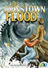 Johnstown Flood: A Choose Your Own Ending Historical Fiction Adventure