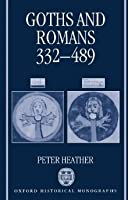 Goths and Romans: 332-489