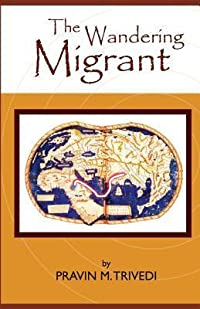 The Wandering Migrant
