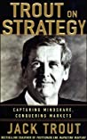 Jack Trout on Strategy