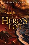 The Hero's Lot (The Staff and the Sword #2)