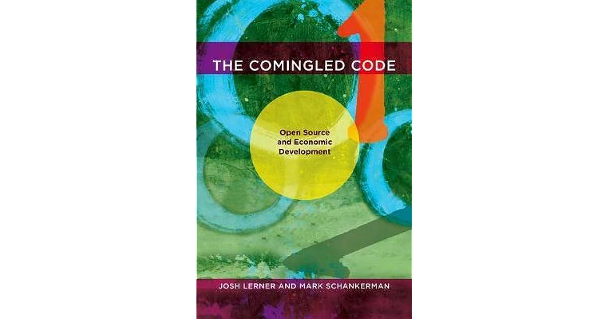 The Comingled Code: Open Source and Economic Development (MIT Press)