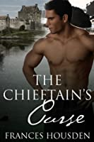 The Chieftain's Curse (Chieftain, #1)