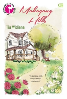 Mahogany Hills by Tia Widiana