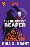The Reluctant Reaper  (The Reluctant Reaper, #1)