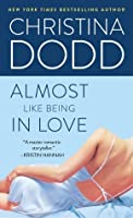 Almost Like Being in Love (Lost Texas Heart #2)