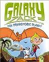 The Prehistoric Planet (Galaxy Zack, #3)