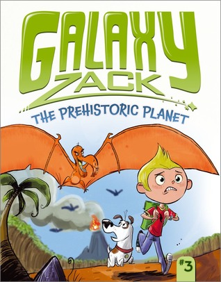 The Prehistoric Planet (Galaxy Zack, #3)
