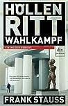Höllenritt Wahlkampf by Frank Stauss