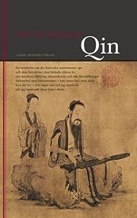 Qin: En berättelse om det kinesiska instrumentet qin och dess betydelse i den bildade klassens liv...