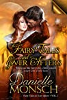 Fairy Tales and Ever Afters, Volume One (Fairy Tales & Ever Afters, #1-3)