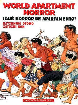 ¡Qué Horror de Apartamento! by Katsuhiro Otomo