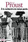 À la recherche du temps perdu by Marcel Proust