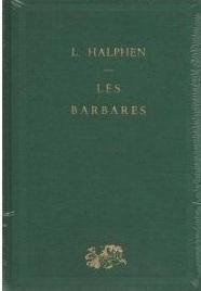 Les Barbares, des grandes invasions aux conquêtes turques du XIe siècle