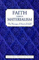 Faith versus Materialism: The Message of Surah al-Kahf