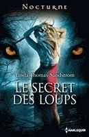 Le secret des loups (Wolf Moons, #1)
