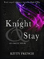 Knight & Stay (Knight, #2)