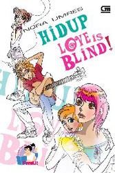 Hidup Love Is Blind!