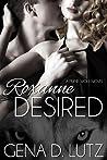 Roxanne Desired