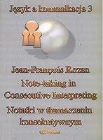 Notatki w tłumaczeniu konsekutywnym