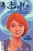 Buffy the Vampire Slayer: The Core, Part 1