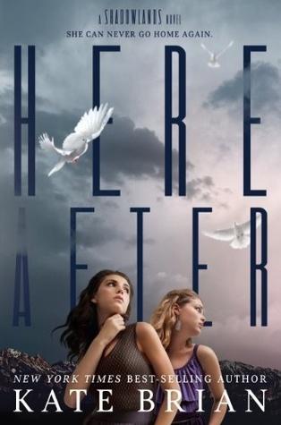 Hereafter (Shadowlands, #2)