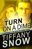 Turn on a Dime (Kathleen Turner, #1.5)