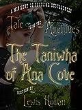 The Taniwha of Ana Cove