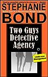 Two Guys Detective Agency (Two Guys Detective Agency, #1)
