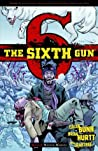 The Sixth Gun, Vol. 5: Winter Wolves (The Sixth Gun, #5)