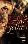 Locked Together by Michelle  Abbott