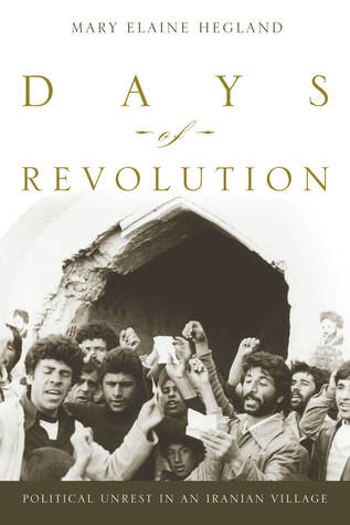 Days of Revolution by Mary Hegland