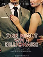 One Night With A Billionaire (Perfect Man #1)