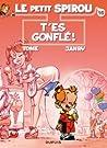 T'es gonflé! (Le Petit Spirou, #16)