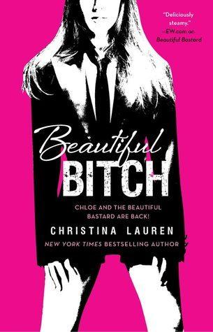 Christina Lauren - Beautiful Bitch (Beautiful Bastard 1.5)