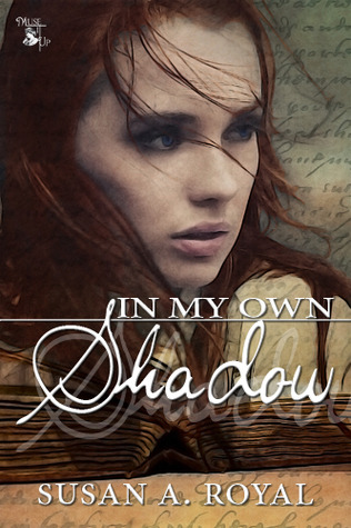 In My Own Shadow