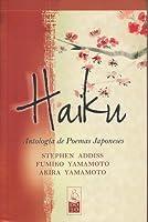 Haiku. Antología de Poemas Japoneses