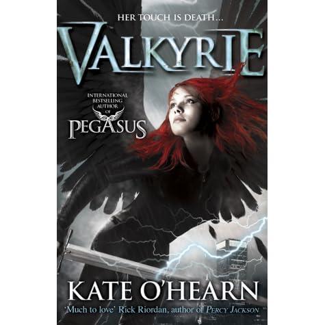 Valkyrie (Valkyrie, #1) by Kate O'Hearn
