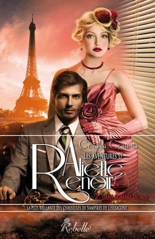 Dans l'ombre du roi (Les aventures d'Aliette Renoir, #2)