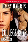 College Boys by Daisy Harris