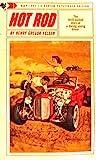 Hot Rod by Henry Gregor Felsen