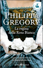 La regina della Rosa Bianca by Philippa Gregory