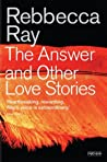 The Answer and Other Love Stories