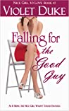 Falling for the Good Guy (Can't Resist, #2)