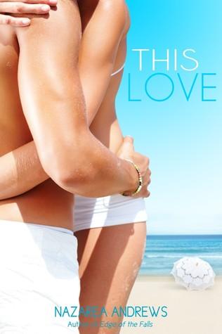 This Love (University of Branton, #1)