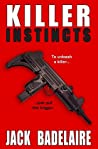 Review ebook Killer Instincts by Jack Badelaire