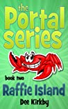 Raffie Island (Portal Series, #2)