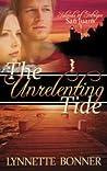 The Unrelenting Tide by Lynnette Bonner